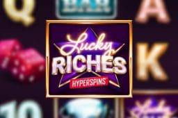 Microgamingin uusi kolikkopeli: Lucky Riches Hyperspins