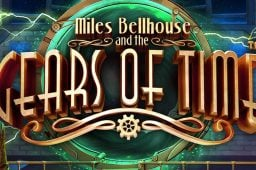 Miles Bellhouse and the Gears of Time on Betsoft Gamingin jännittävä uutuuspeli