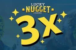 Trippel moro med velkomstpakken til Lucky Nugget Casino
