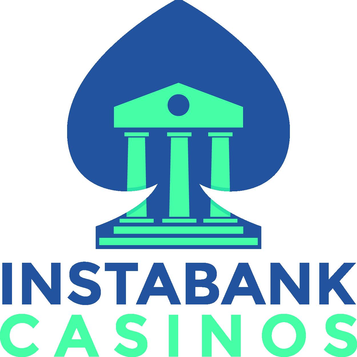 InstaBank Casinos
