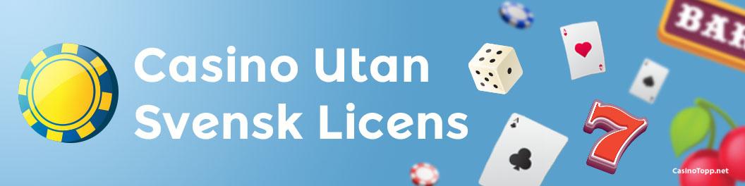 Lär dig mer om casinon utan licens