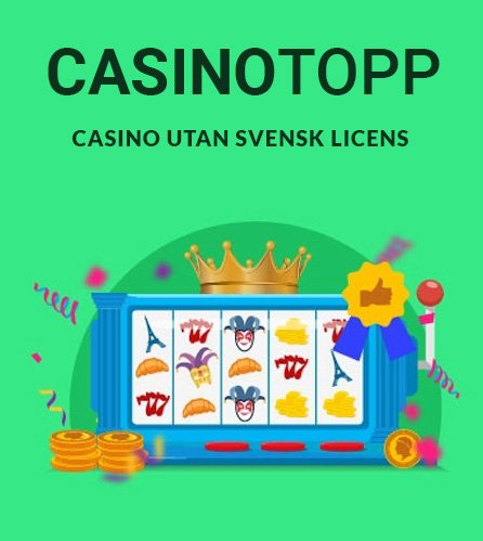 Varför spelar man på casino utan svensk licens?